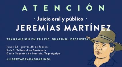 26 meses después de estar encarcelado por caso Guapinol: Jeremías Martínez enfrentará esta semana juicio oral y público